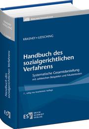 Handbuch des sozialgerichtlichen Verfahrens – Systematische Gesamtdarstellung mit zahlreichen Beispielen und Mustertexten
