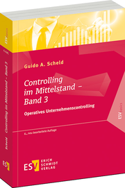 Controlling im Mittelstand – Band 3 – Operatives Unternehmenscontrolling