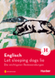 Englisch – Let sleeping dogs lie