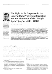 "Dokument The Right to Be Forgotten in the General Data Protection Regulation and the aftermath of the ""Google Spain"" judgment (C-131/12)"