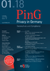 PinG Privacy in Germany Ausgabe 01 2018