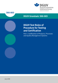 Dokument DGUV Test Rules of Procedure for Testing and Certification - Part 1: Certification of Products, Proc