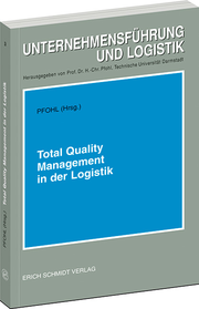 Total Quality Management in der Logistik
