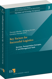 Key Factors for Successful Logistics – Services, Transportation Concepts, IT and Management Tools