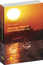 Weaving a Web of Environmental Law –