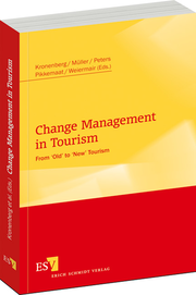 Change Management in Tourism – From 'Old' to 'New' Tourism