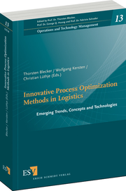 Innovative Process Optimization Methods in Logistics – Emerging Trends, Concepts and Technologies