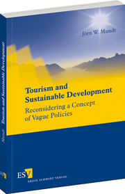 Tourism and Sustainable Development – Reconsidering a Concept of Vague Policies