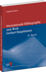 Internationale Bibliographie zum Werk Gerhart Hauptmanns – IV. Band