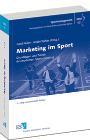 Marketing im Sport – Grundlagen und Trends des modernen Sportmarketing