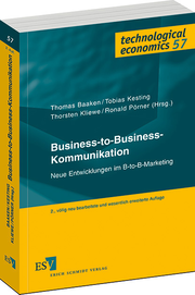 Business-to-Business-Kommunikation – Neue Entwicklungen im B-to-B-Marketing