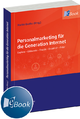 Personalmarketing für die Generation Internet