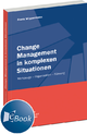 Change Management in komplexen Situationen