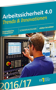 Arbeitssicherheit 4.0 – Trends & Innovationen