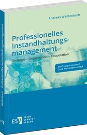 Professionelles Instandhaltungsmanagement – Strategie – Organisation – Kooperation
