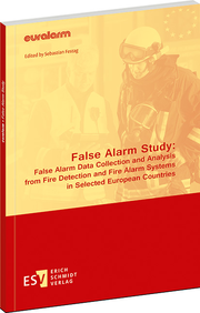 False Alarm Study: False Alarm Data Collection and Analysis from Fire Detection and Fire Alarm Systems in Selected European Countries –