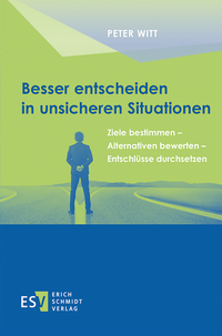 eBook Besser entscheiden in unsicheren Situationen