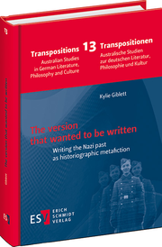 The version that wanted to be written – Writing the Nazi past as historiographic metafiction